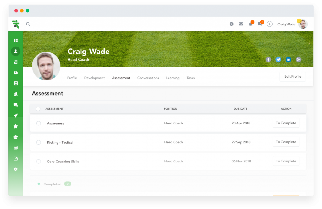 Easily keep track of your appraisals, assessments and progress